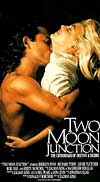 Two Moon Junction - 1988