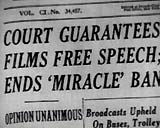 Court Ends 'Miracle' Ban - 1952
