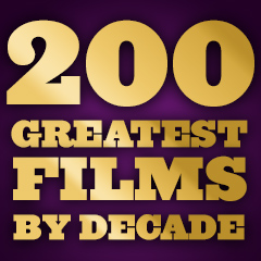 200 Greatest Films - By Decade