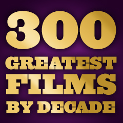 300 Greatest Films - By Decade