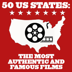 50 US States: Most Authentic and Famous Films