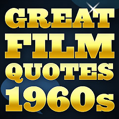 Great Film Quotes - 1960s
