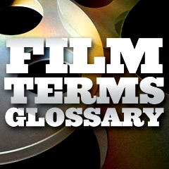 Film Terms Glossary