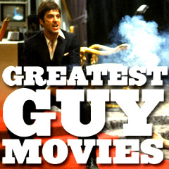 Greatest Guy Movies
