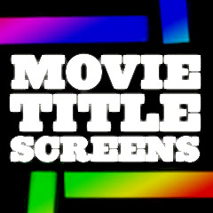 Movie Title Screens