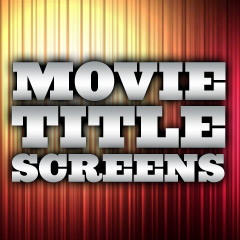 Movie Title Screens - Film Franchises