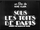 Under the Roofs of Paris (1930, Fr.) (aka Sous Les Toits de Paris)