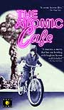 The Atomic Cafe - 1982