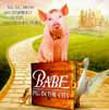 Babe: Pig in the City - 1999