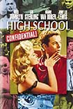 High School Confidential - 1958