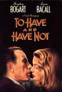 To Have and Have Not - 1944
