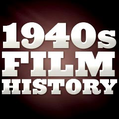 Film History Of The 1940s