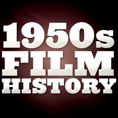 Film History of the 1950s