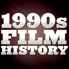 Film History Of The 1990s