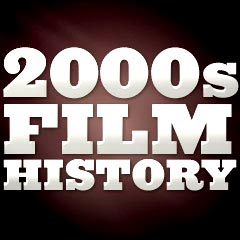 Film History of the 2000s