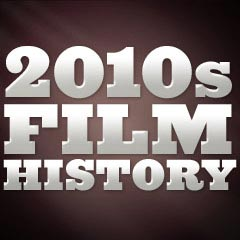 Film History of the 2010s