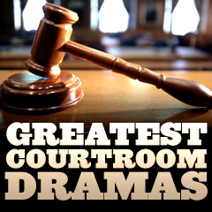 Great Courtroom Dramas