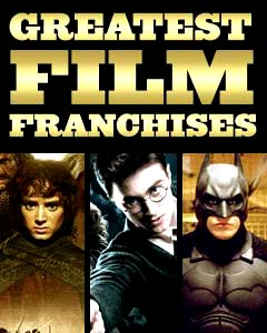 Greatest Film Franchises