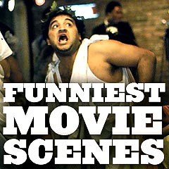 Funniest Movie Scenes