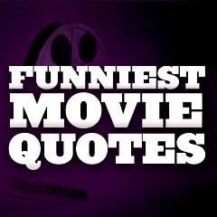 Funniest Movie Quotes