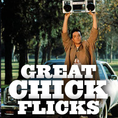 Great Chick Flicks