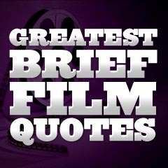 Short Movie Quotes Simple Greatest Movie Quotes Of Alltime
