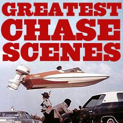 Greatest Chase Scenes