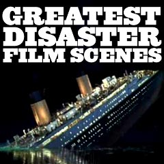 Greatest Disaster Scenes
