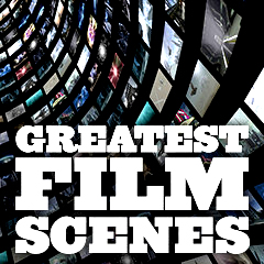 Lots of Greatest Film Scenes