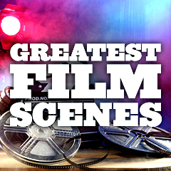 Greatest Film Scenes