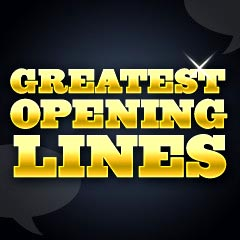 Greatest Opening Film Lines And Quotes