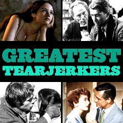 Greatest Tearjerkers