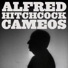 Hitchcock's Cameo Appearances