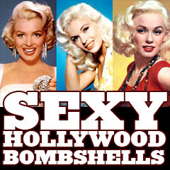 Sexy Hollywood Bombshells