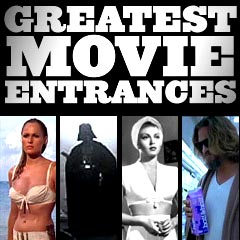 Greatest Movie Entrances