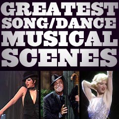 Greatest Musical Song/Dance Scenes