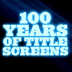 100 Years of Title Screens