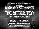 The Bitter Tea of General Yen (1933)