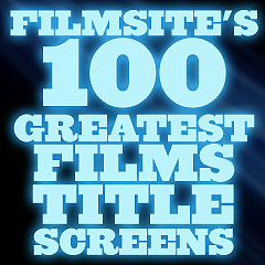Filmsite's 100 Greatest Films Title Screens