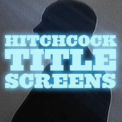Alfred Hitchcock Title Screens