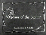 Orphans of the Storm (1921/22)