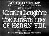 The Private Life of Henry VIII (1933, UK)