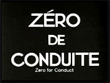 Zero De Conduite (1933, Fr.) (aka Zero For Conduct)